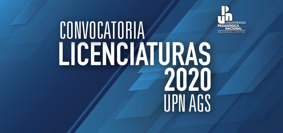 Convocatoria Licenciaturas 2020