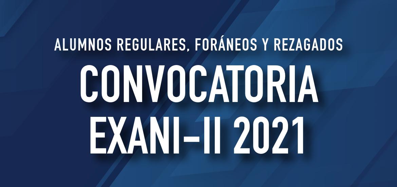 EXANI 2021 CONVOCATORIA