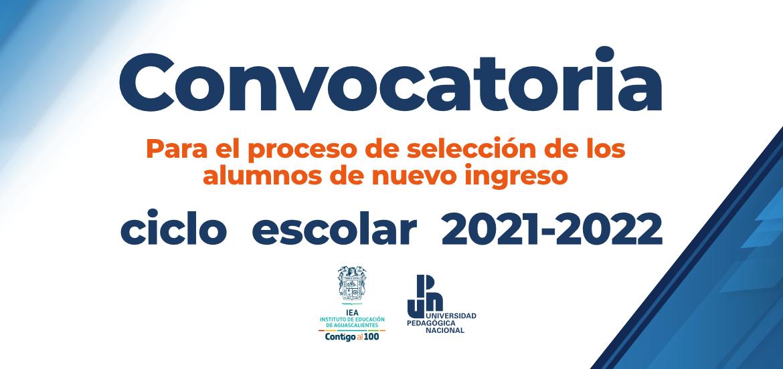 Convocatoria para el proceso de selección de los alumnos de nuevo ingreso